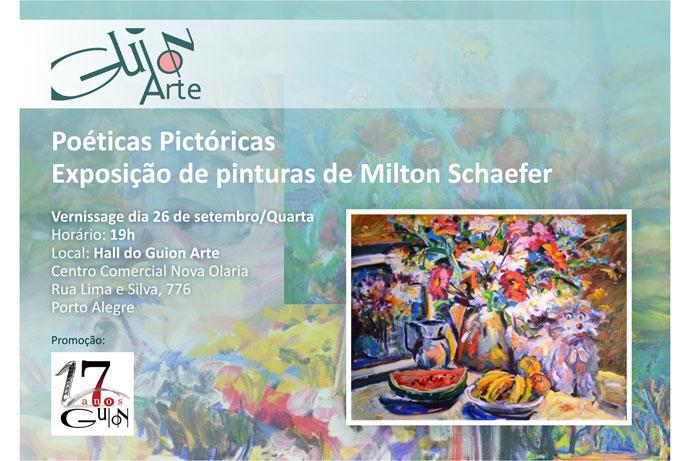 Poéticas Pictóricas Exposição de pinturas de Milton Schaefer